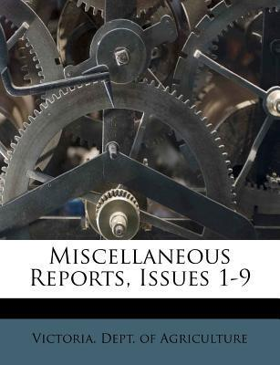 Miscellaneous Reports, Issues 1-9