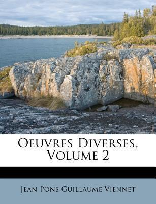Oeuvres Diverses, Volume 2