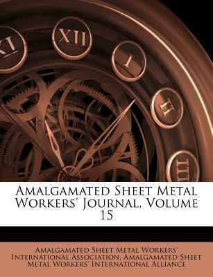 Amalgamated Sheet Metal Workers' Journal, Volume 15