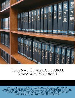 Journal of Agricultural Research, Volume 9