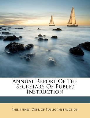 Annual Report of the Secretary of Public Instruction