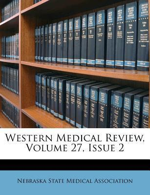 Western Medical Review, Volume 27, Issue 2