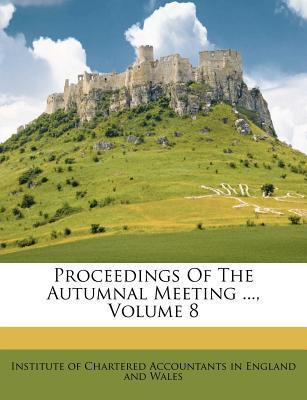 Proceedings of the Autumnal Meeting ..., Volume 8