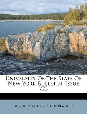University of the State of New York Bulletin, Issue 722