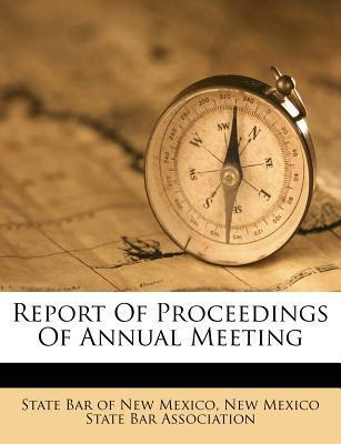 Report of Proceedings of Annual Meeting