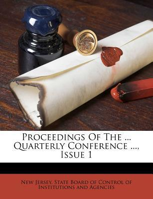 Proceedings of the ... Quarterly Conference ..., Issue 1