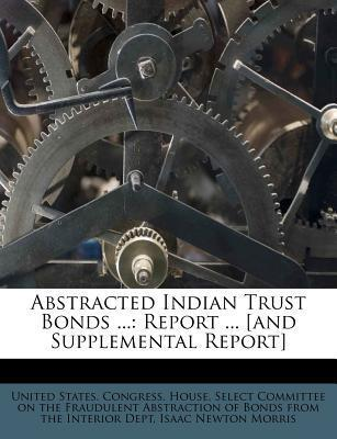 Abstracted Indian Trust Bonds ...