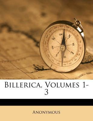 Billerica, Volumes 1-3