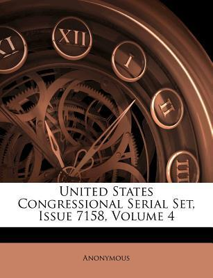United States Congressional Serial Set, Issue 7158, Volume 4