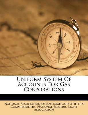 Uniform System of Accounts for Gas Corporations