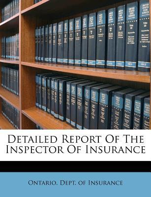 Detailed Report of the Inspector of Insurance