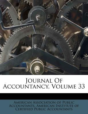 Journal of Accountancy, Volume 33