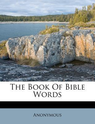 The Book of Bible Words
