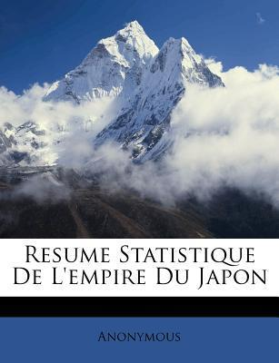 Resume Statistique de L'Empire Du Japon