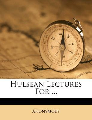 Hulsean Lectures for ...