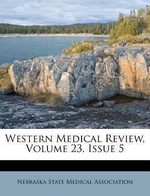 Western Medical Review, Volume 23, Issue 5