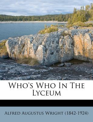 Who's Who in the Lyceum