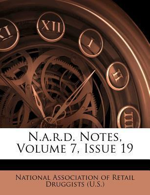 N.A.R.D. Notes, Volume 7, Issue 19