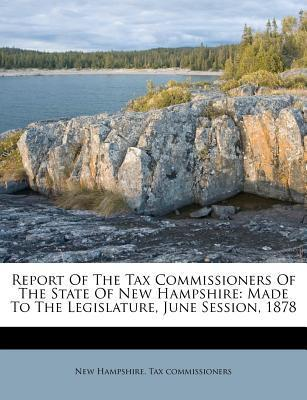 Report of the Tax Commissioners of the State of New Hampshire