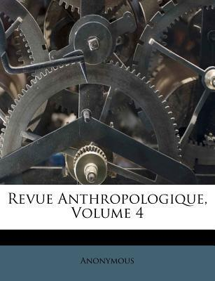 Revue Anthropologique, Volume 4