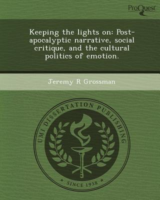 Keeping the Lights On: Post-Apocalyptic Narrative