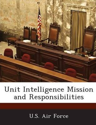 Unit Intelligence Mission and Responsibilities