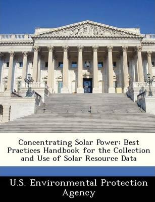 Concentrating Solar Power  Best Practices Handbook for the Collection and Use of Solar Resource Data