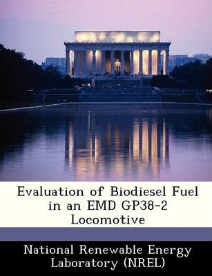 Evaluation of Biodiesel Fuel in an Emd Gp38-2 Locomotive