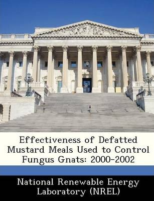 Effectiveness of Defatted Mustard Meals Used to Control Fungus Gnats