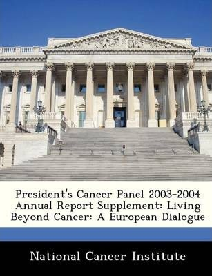President's Cancer Panel 2003-2004 Annual Report Supplement