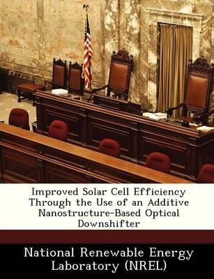 Improved Solar Cell Efficiency Through the Use of an Additive Nanostructure-Based Optical Downshifter