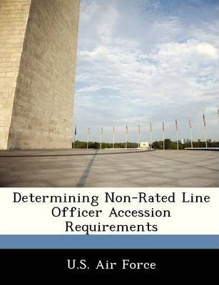 Determining Non-Rated Line Officer Accession Requirements