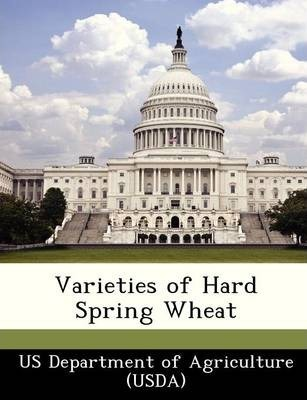 Varieties of Hard Spring Wheat