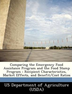 Comparing the Emergency Food Assistance Program and the Food Stamp Program