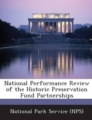 National Performance Review of the Historic Preservation Fund Partnerships