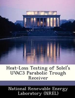 Heat-Loss Testing of Solel's Uvac3 Parabolic Trough Receiver
