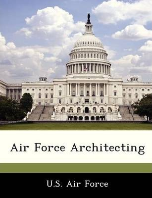 Air Force Architecting