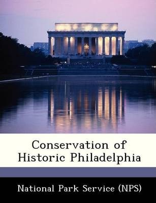 Conservation of Historic Philadelphia