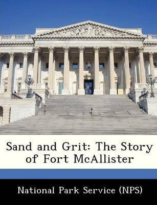 Sand and Grit  The Story of Fort McAllister