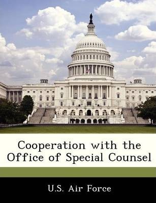 Cooperation with the Office of Special Counsel