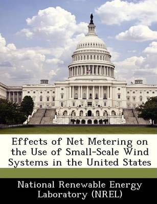 Effects of Net Metering on the Use of Small-Scale Wind Systems in the United States