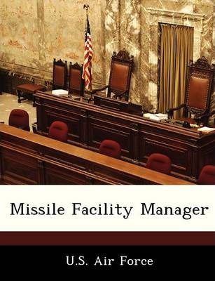 Missile Facility Manager