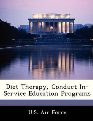 Diet Therapy, Conduct In-Service Education Programs