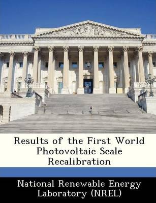 Results of the First World Photovoltaic Scale Recalibration