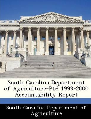 South Carolina Department of Agriculture-P16 1999-2000 Accountability Report