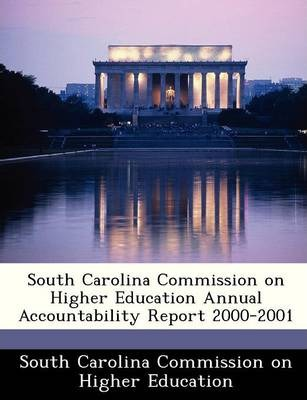 South Carolina Commission on Higher Education Annual Accountability Report 2000-2001