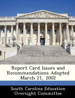 Report Card Issues and Recommendations Adopted March 21, 2002
