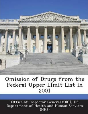 Omission of Drugs from the Federal Upper Limit List in 2001