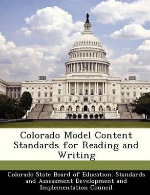 Colorado Model Content Standards for Reading and Writing