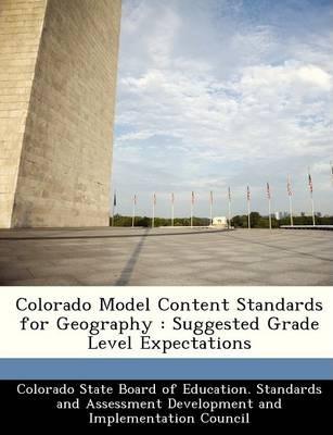Colorado Model Content Standards for Geography